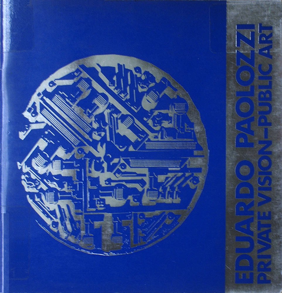 Eduardo Paolozzi: private vision - public art. London: Architectural Association, 1984.